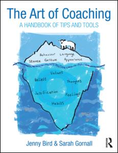 The Art of Coaching: A Handbook of Tools and Tips
